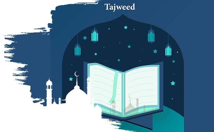 Importance and necessity of Tajweed Al-Quran | Importance of Tajweed